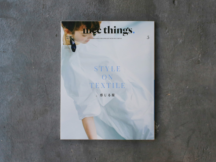 MAITO nice things. 掲載誌